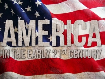APUSH Power Presentation:  America in 21st Century