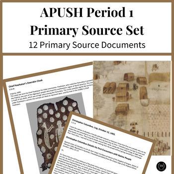 APUSH Primary Sources: Period 1