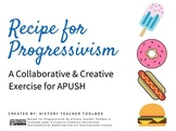 APUSH: Recipe for Progressivism