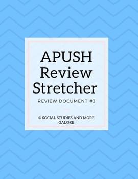 APUSH Review Stretcher #3
