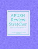 APUSH Review Stretcher #4