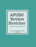 APUSH Review Stretcher #5