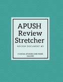 APUSH Review Stretcher #5