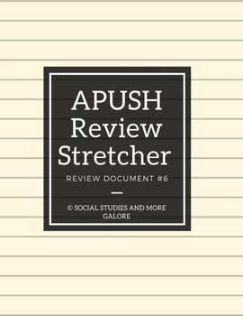APUSH Review Stretcher #6
