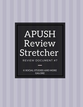 APUSH Review Stretcher #7