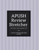 APUSH Review Stretcher #7