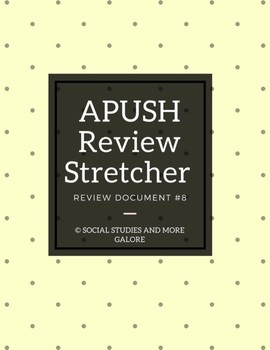 APUSH Review Stretcher #8