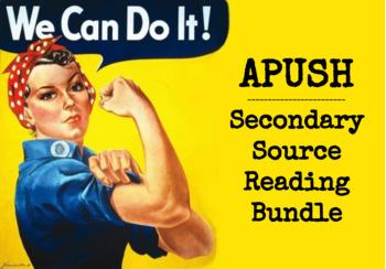 APUSH Secondary Source Reading Bundle