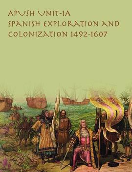 APUSH Spanish Exploration and Colonization