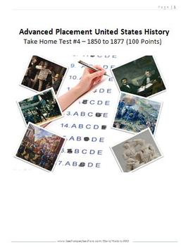 APUSH Take Home Test #4 1850 -1877
