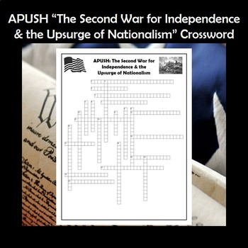 APUSH The 2nd War for Independence & Upsurge of Nationalism Vocabulary Crossword