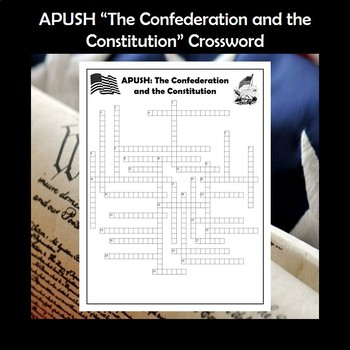 APUSH The Confederation and the Constitution Vocabulary Review Crossword