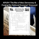 APUSH The Rise of Mass Democracy & Forging the National Economy Crossword Review