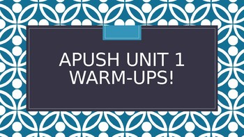 APUSH Unit 1 Warm-Ups