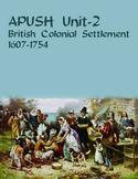 APUSH Unit 2 British Colonization & Settlement