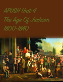 APUSH Unit 4 The Age of Jackson