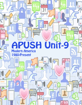 APUSH Unit 9 Modern America (includes study aids & current events)