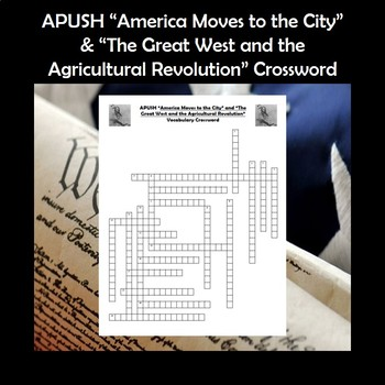 APUSH America Moves to the City & The Great West Vocabulary Review