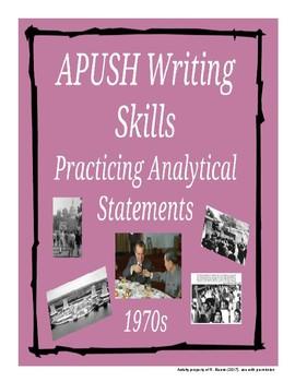 APUSH Writing Analytical Statements - 1970s