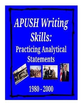APUSH Writing Analytical Statements - 1980-2000