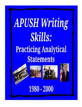 APUSH Writing Analytical Statements - 1980-2000