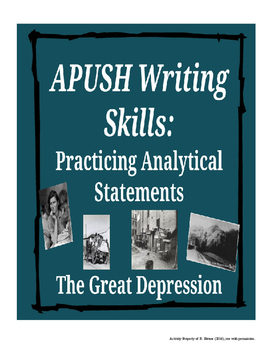 APUSH Writing Analytical Statements - Great Depression