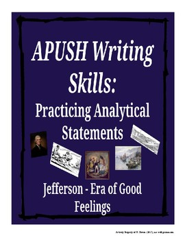 APUSH Writing Analytical Statements: Jefferson - Era of Good Feelings