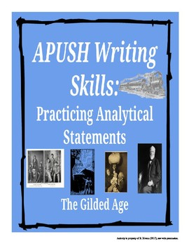 APUSH Writing Analytical Statements: The Gilded Age