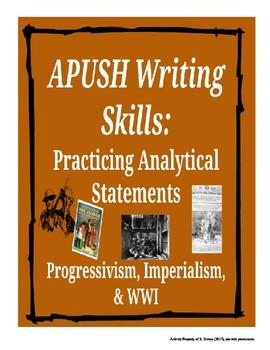 APUSH Writing Analytical Statements: Progressives, Imperialism, & WWI