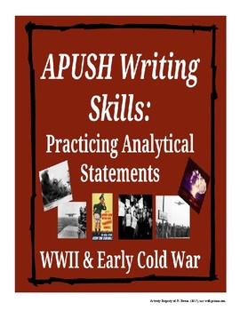 APUSH Writing Analytical Statements - WWII & Cold War