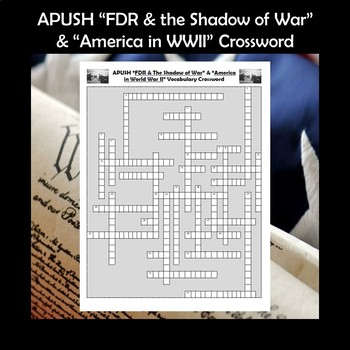 APUSH FDR & the Shadow of War & America in WWII Vocabulary Review Crossword