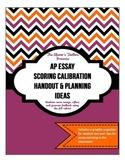 AP English Essay Scoring Calibration Handout & Planning Ideas