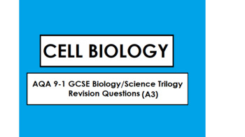 AQA 9-1 GCSE Biology Revision: CELL BIOLOGY