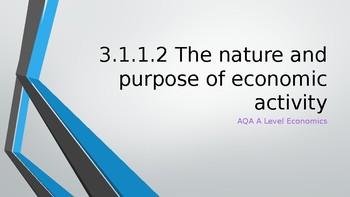AQA A Level Economics 3.1.1.2 The nature and purpose of economic activity