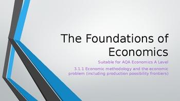 AQA A Level Economics 3.1.1 Economic methodology and the economic problem PPTs