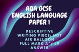 AQA English Language Paper 1: Descriptive Writing - Hot Air Balloon
