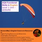 AQA Functional Skills in English: Level 1 Unit - Leisure