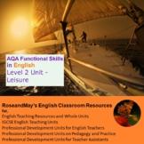 AQA Functional Skills in English: Level 2 Unit - Leisure
