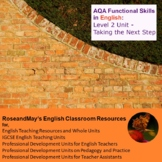 AQA Functional Skills in English: Level 2 Unit - Taking the Next Step