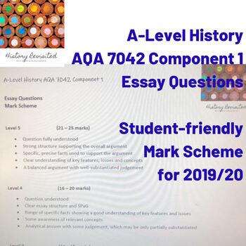 AQA History A-Level Student-Friendly Mark Scheme Essay Questions (Component 1)