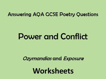 AQA Power and Conflict Poetry Comparing 'Ozymandias' and 'Exposure' - Worksheets