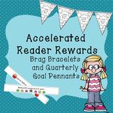 Accelerated Reader Brag Bracelets and Quarterly Goal Pennant