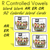 AR ER OR Word Work R Controlled Vowels