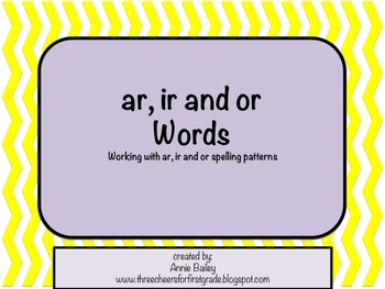 AR, OR & IR Word Study Sort and Activities
