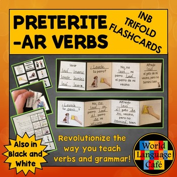 Spanish Preterite AR Verbs Interactive Notebook Trifold Flashcards, Pretérito