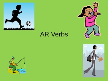 AR Verbs in Spanish PowerPoint PPT