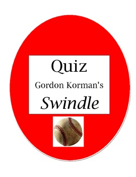 AR style Comprehension Quiz for Gordon Korman's Swindle