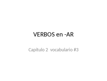 AR verbs vocab practice package PowerPoint that GOES WITH package (Descubre 1)