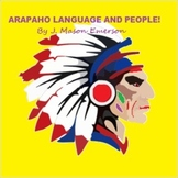 ARAPAHO LANGUAGE AND PEOPLE! (46 PAGES FUN LEARNING PACK)