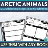 ARCTIC ANIMALS | Graphic Organizers for Reading | Reading